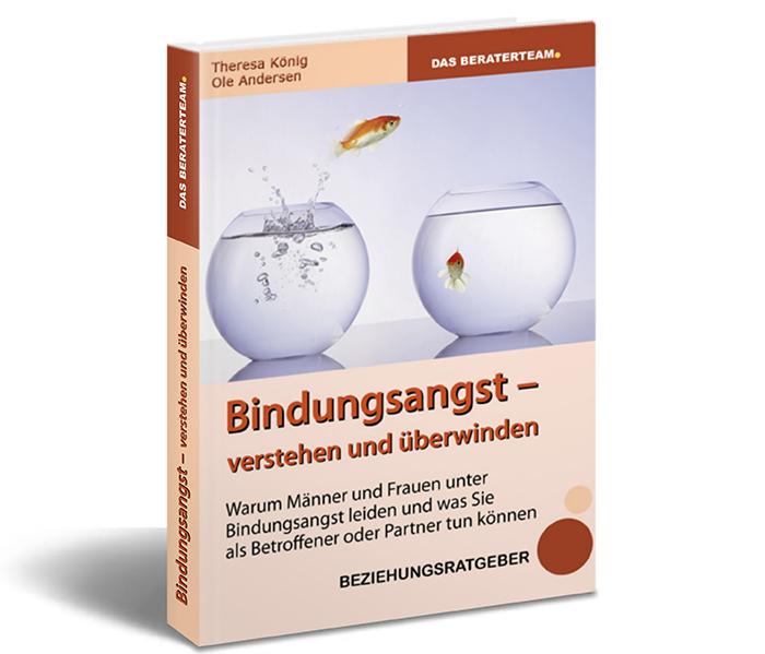 heresa König und Ole Andersen: Bindungsangst verstehen und überwinden, 284 Seiten als PDF- Ebook